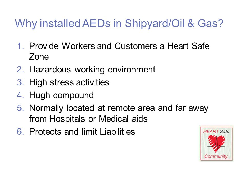 Why installed AEDs in Shipyard/Oil & Gas