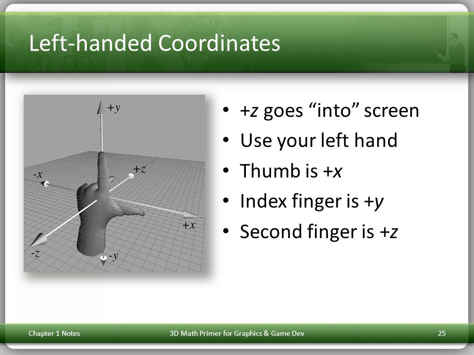 Left-handed Coordinates