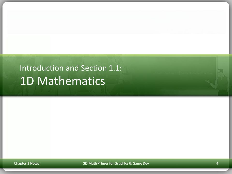 Introduction and Section 1.1: 1D Mathematics
