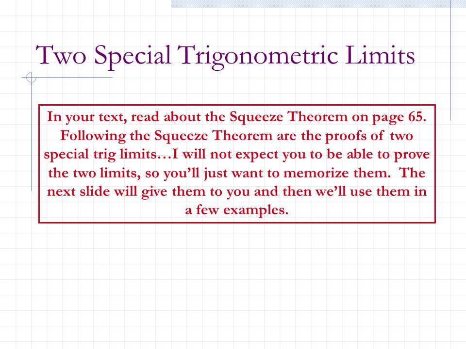 Two Special Trigonometric Limits