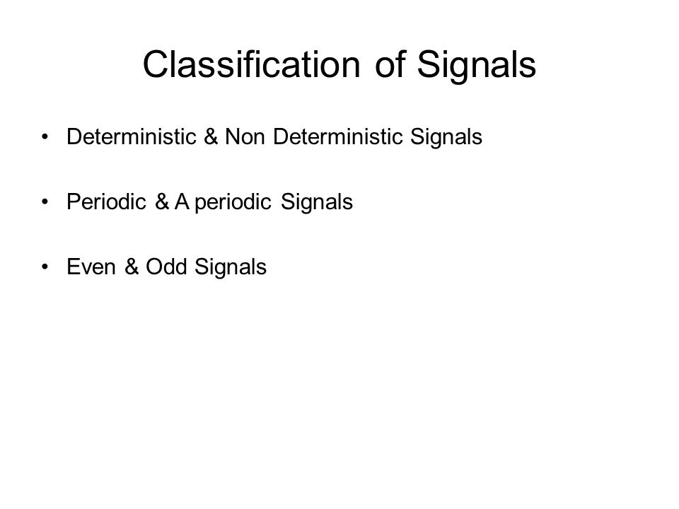 Classification of Signals