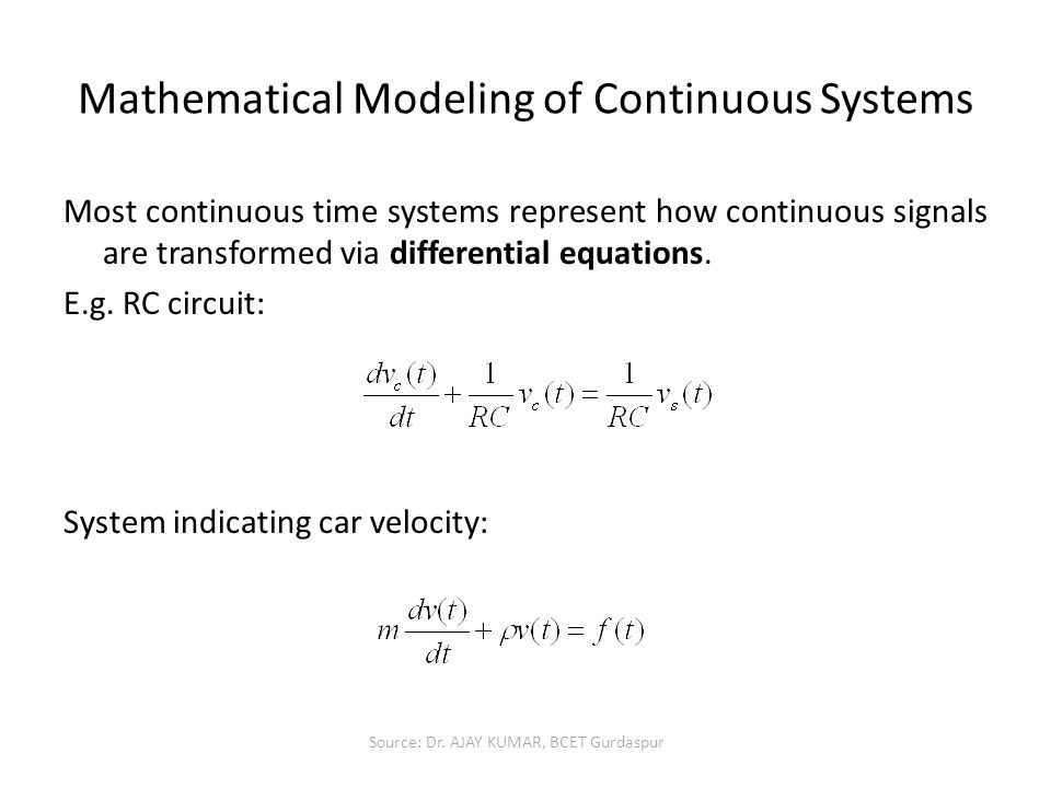 Mathematical Modeling of Continuous Systems