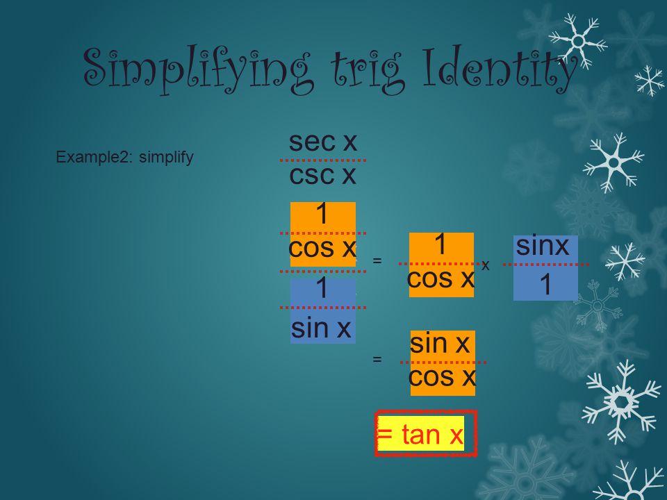 Simplifying trig Identity