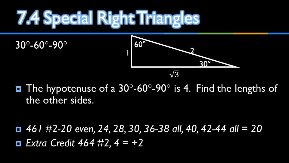7.4 Special Right Triangles