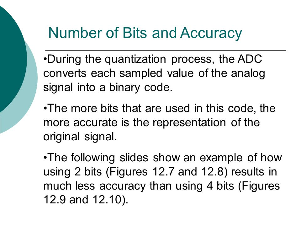 Number of Bits and Accuracy