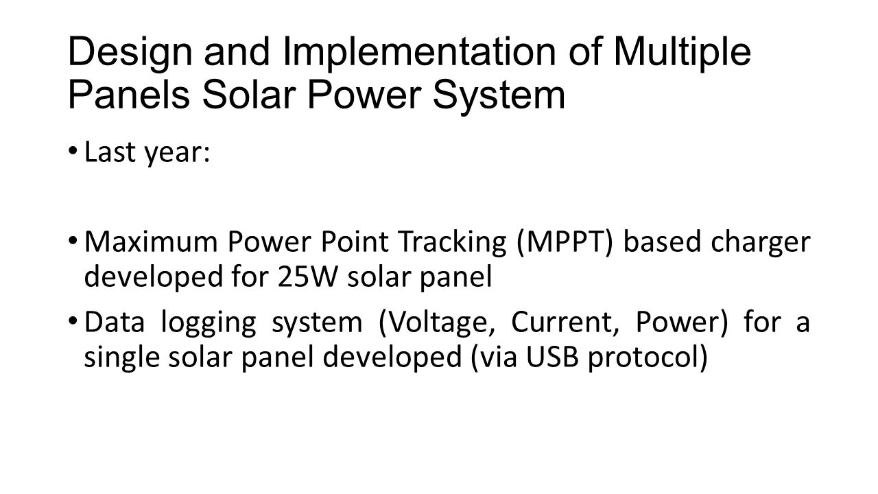 Design and Implementation of Multiple Panels Solar Power System