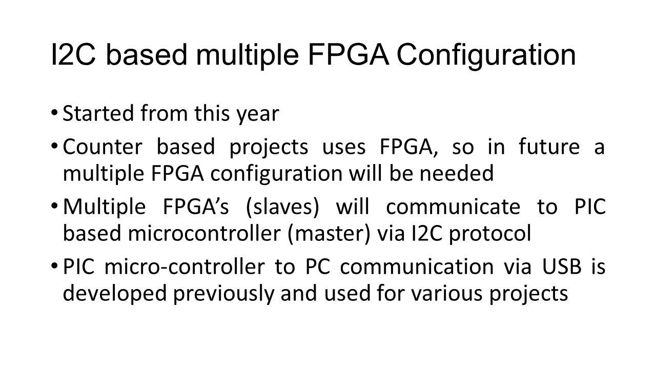 I2C based multiple FPGA Configuration