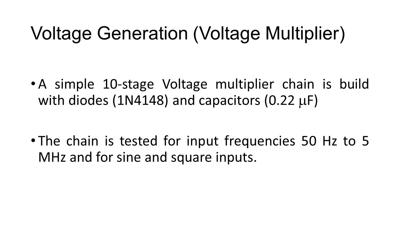 Voltage Generation (Voltage Multiplier)