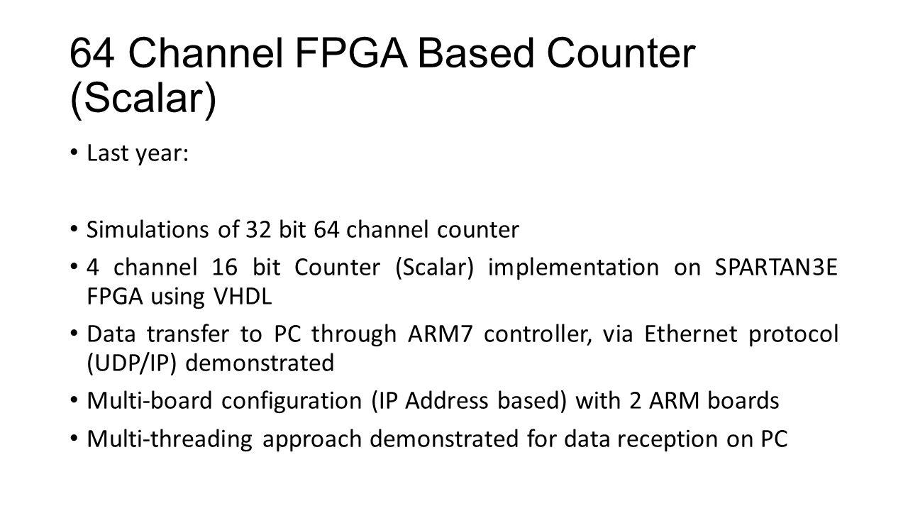 64 Channel FPGA Based Counter (Scalar)