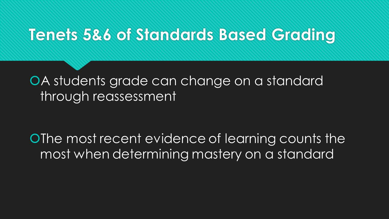 Tenets 5&6 of Standards Based Grading