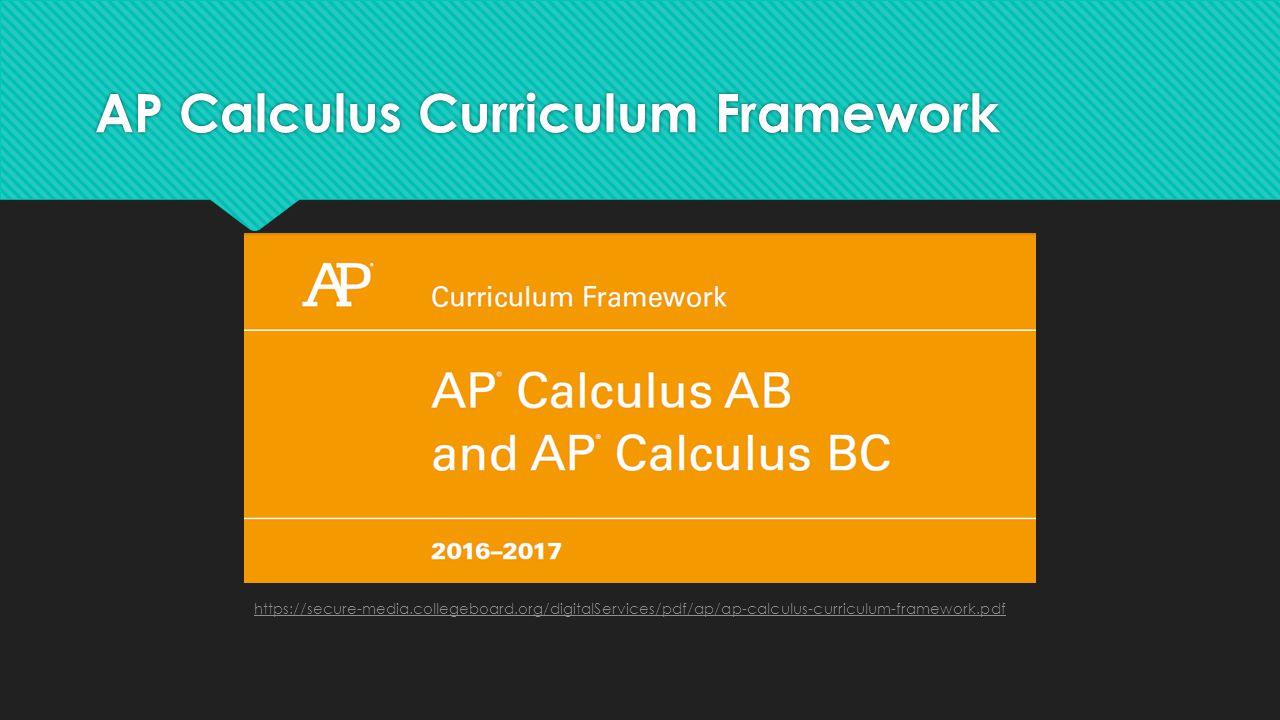 AP Calculus Curriculum Framework