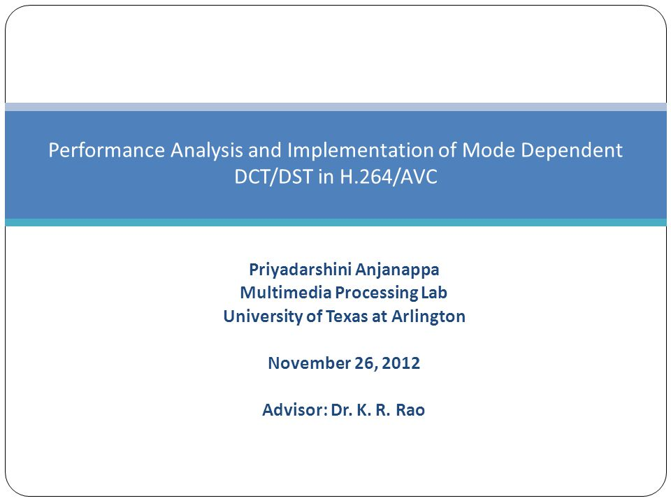 Performance Analysis and Implementation of Mode Dependent DCT/DST in H