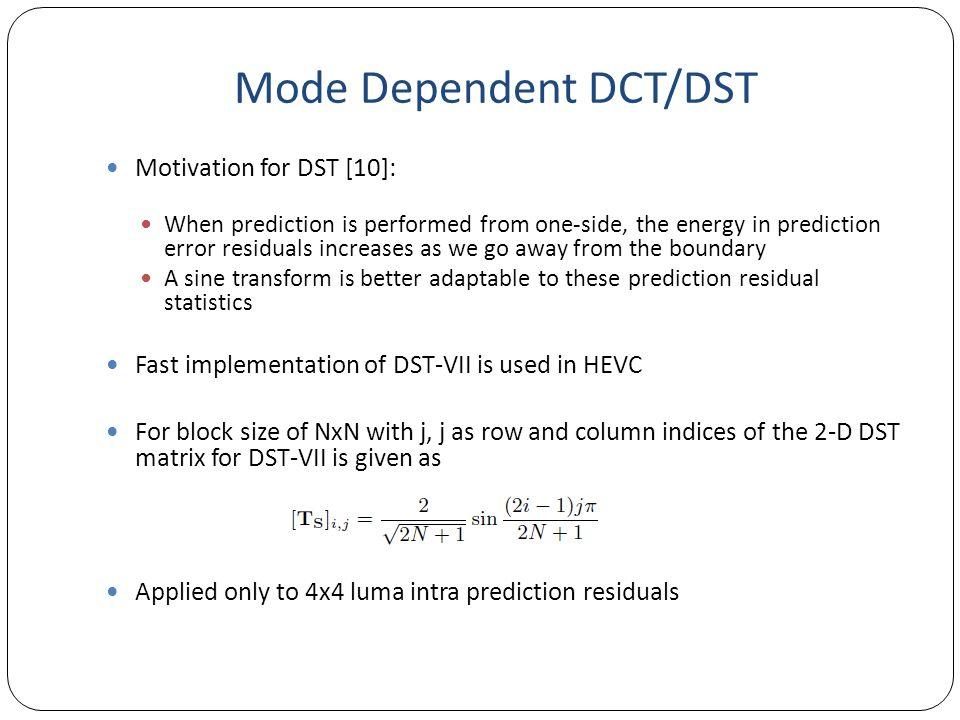 Mode Dependent DCT/DST