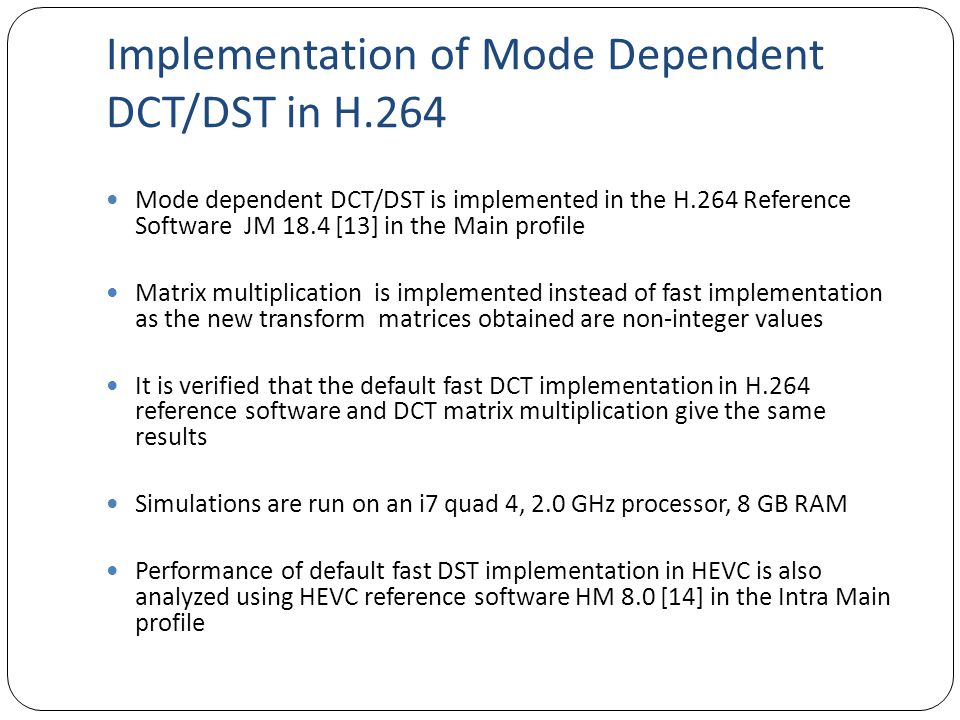 Implementation of Mode Dependent DCT/DST in H.264