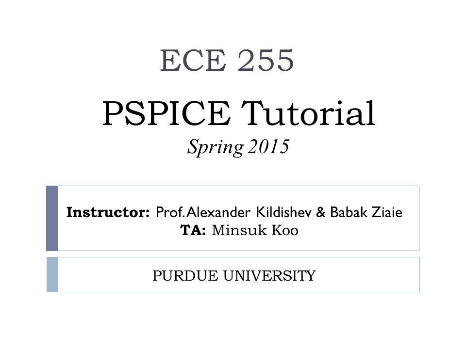 PSPICE Tutorial Spring 2015