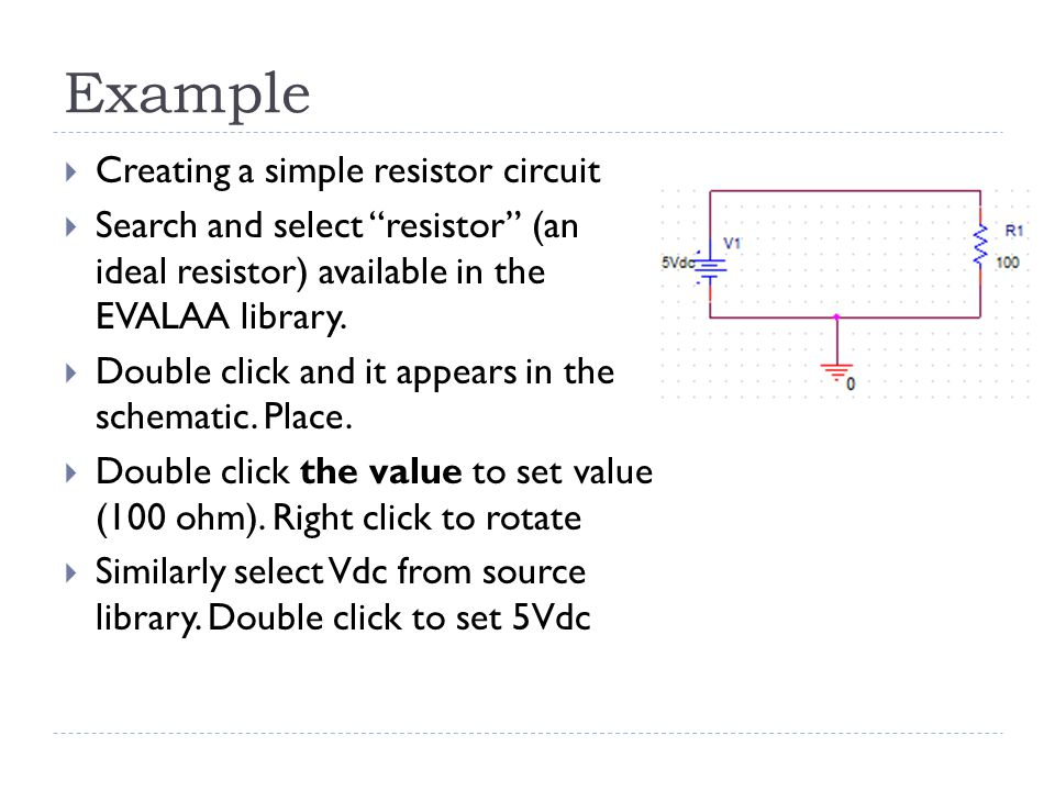 Example Creating a simple resistor circuit