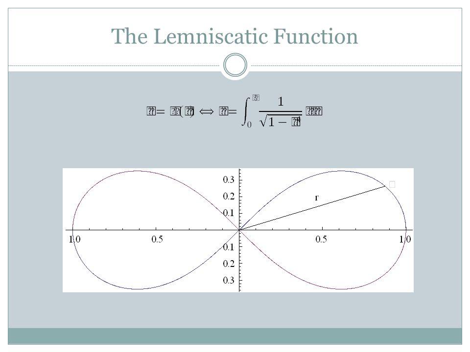 The Lemniscatic Function
