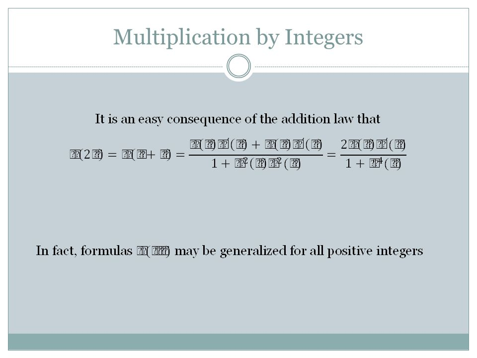 Multiplication by Integers