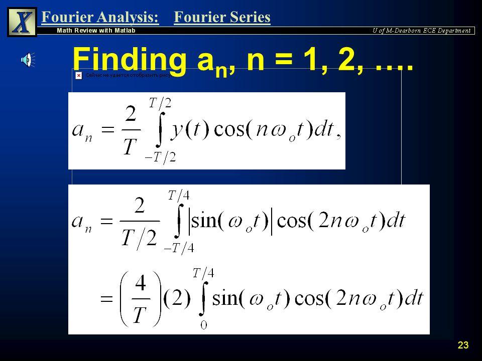 Finding an, n = 1, 2, ….