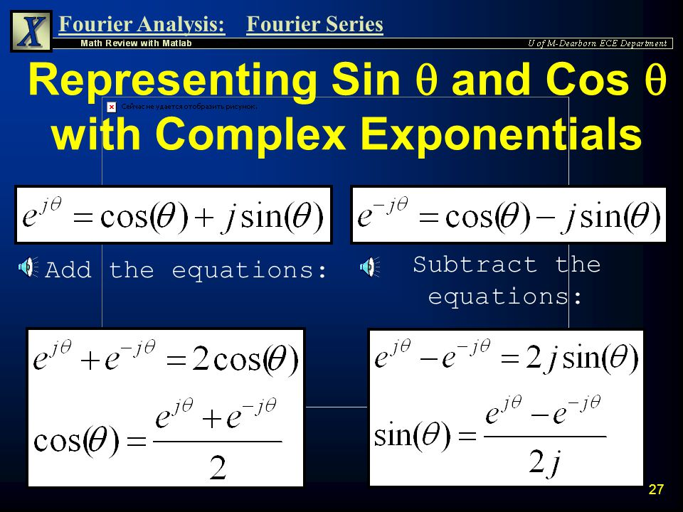 Representing Sin  and Cos  with Complex Exponentials