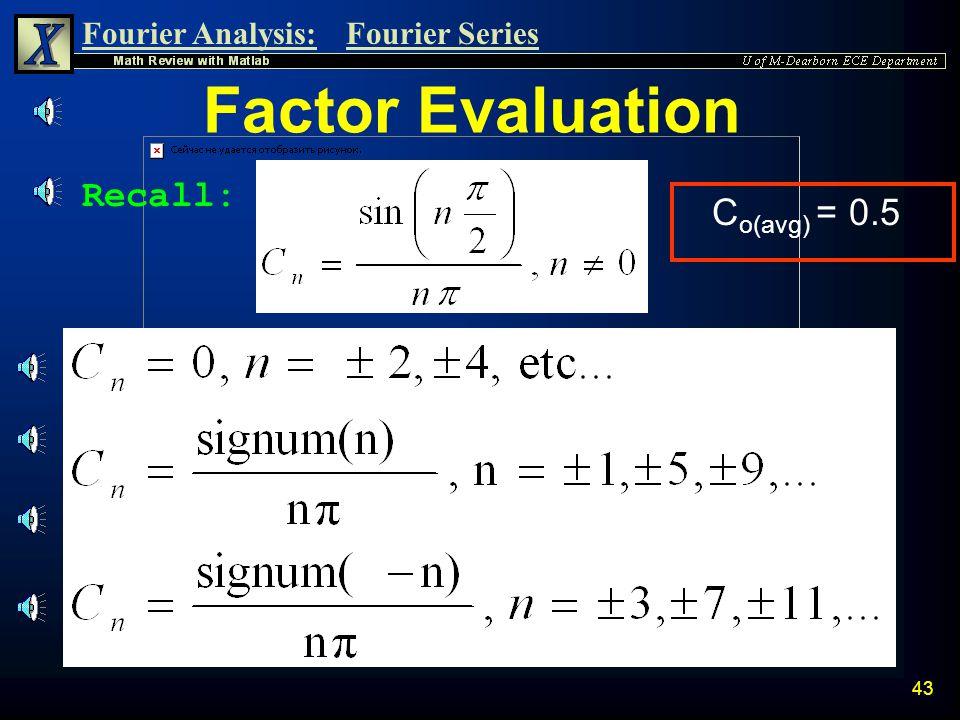 Factor Evaluation Recall: Co(avg) = 0.5