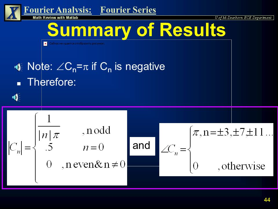 Summary of Results Note: Cn=p if Cn is negative Therefore: and