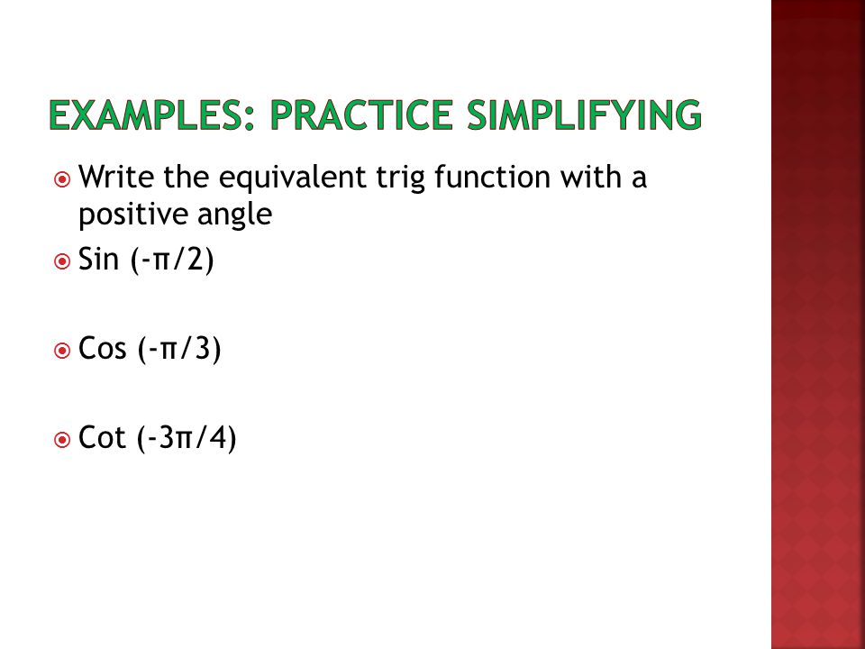 Examples: Practice Simplifying