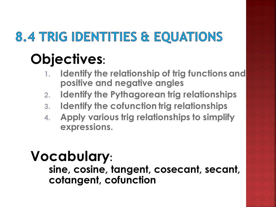 8.4 Trig Identities & Equations