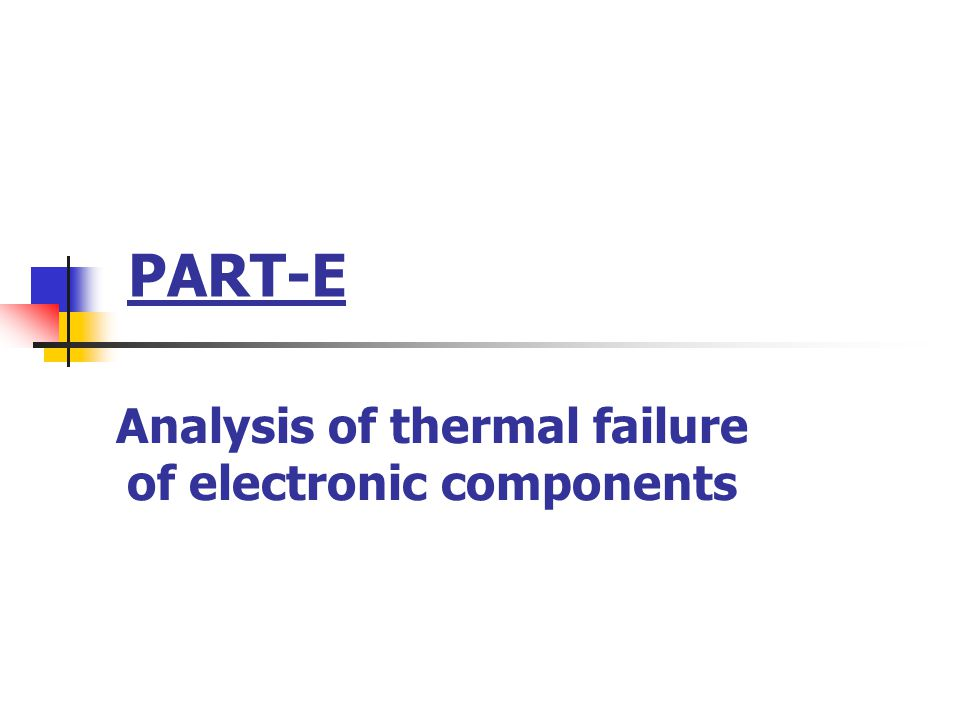 Analysis of thermal failure of electronic components