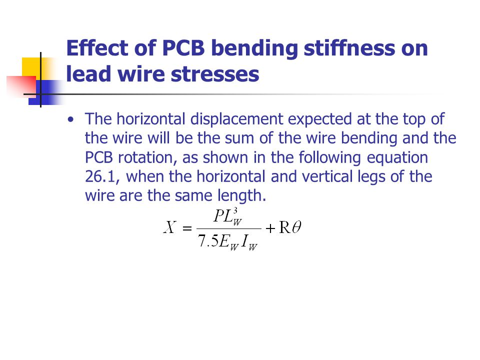 Effect of PCB bending stiffness on lead wire stresses