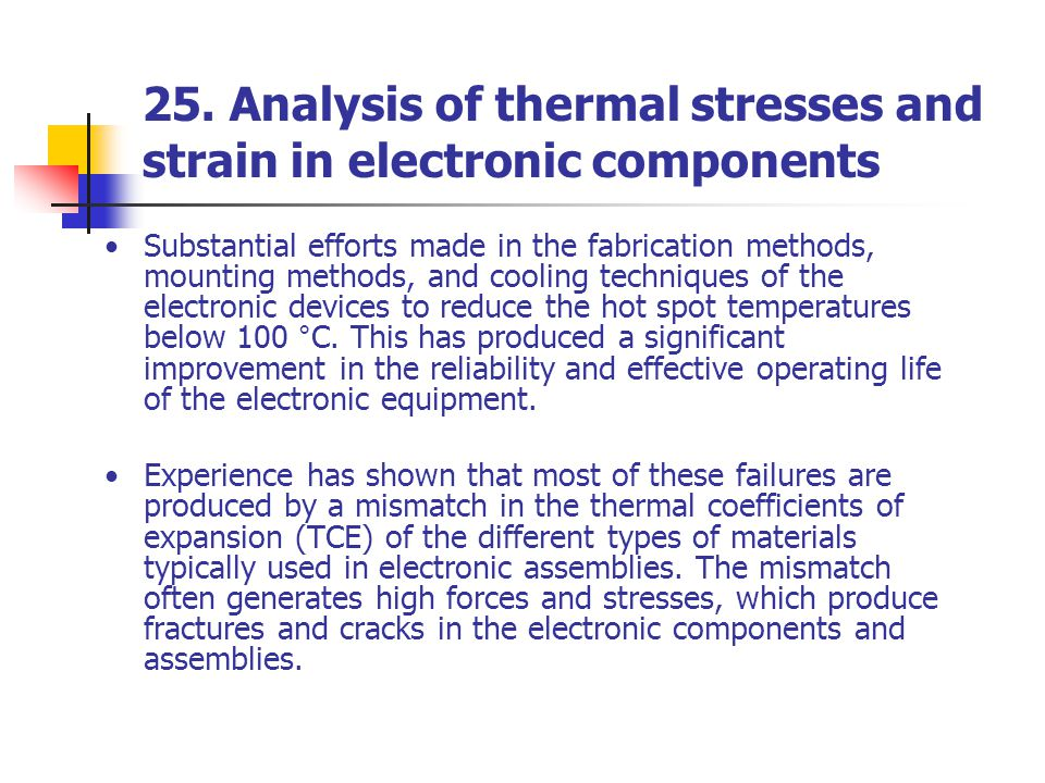 25. Analysis of thermal stresses and strain in electronic components