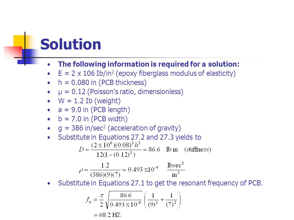 Solution The following information is required for a solution:
