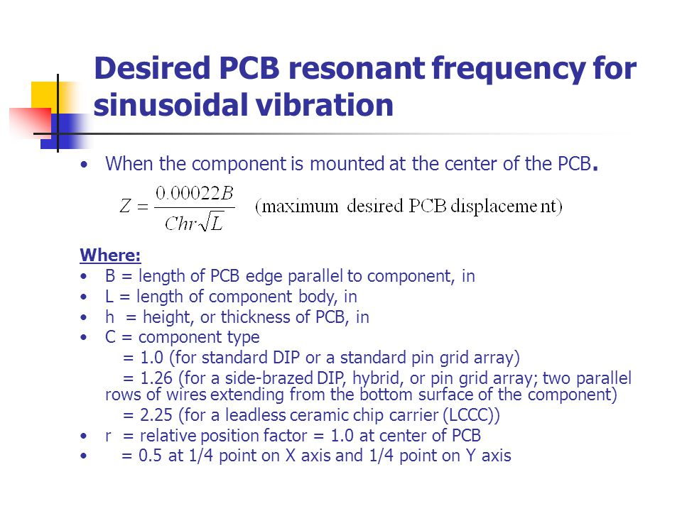 Desired PCB resonant frequency for sinusoidal vibration