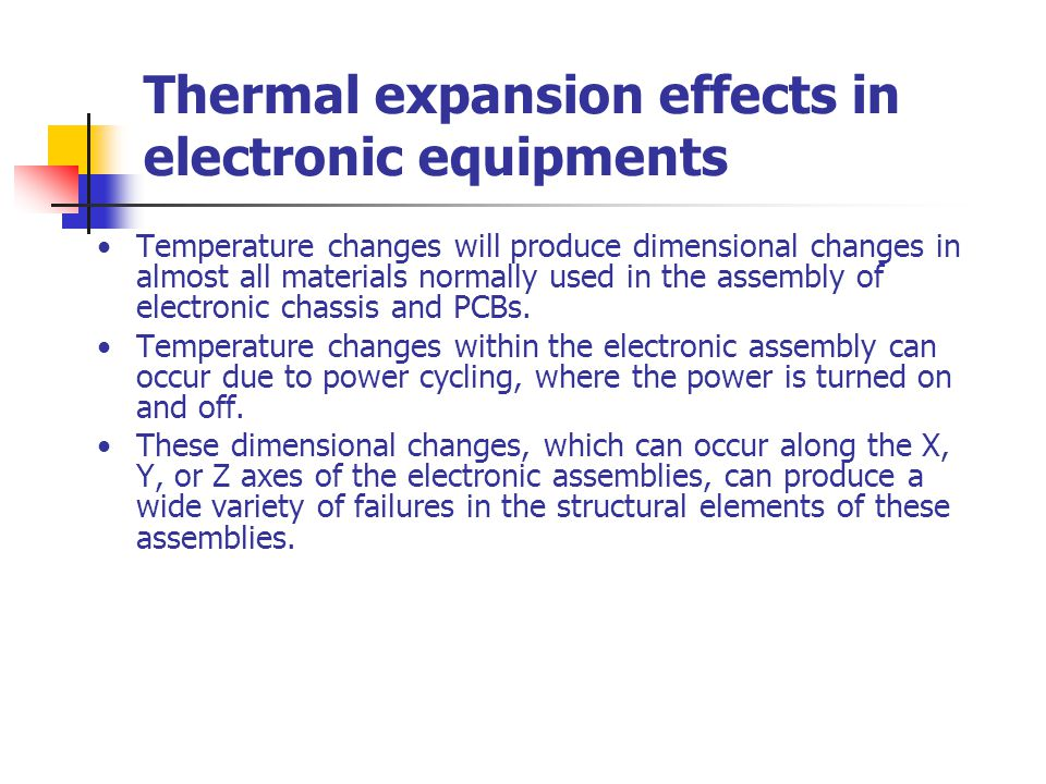 Thermal expansion effects in electronic equipments