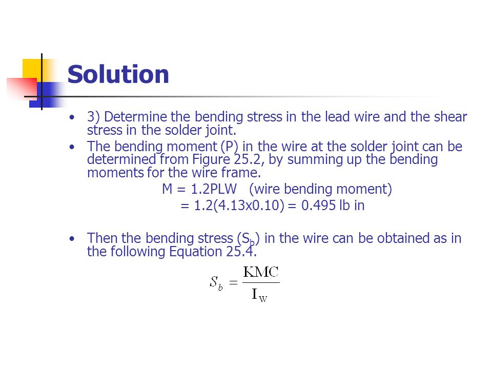 M = 1.2PLW (wire bending moment)