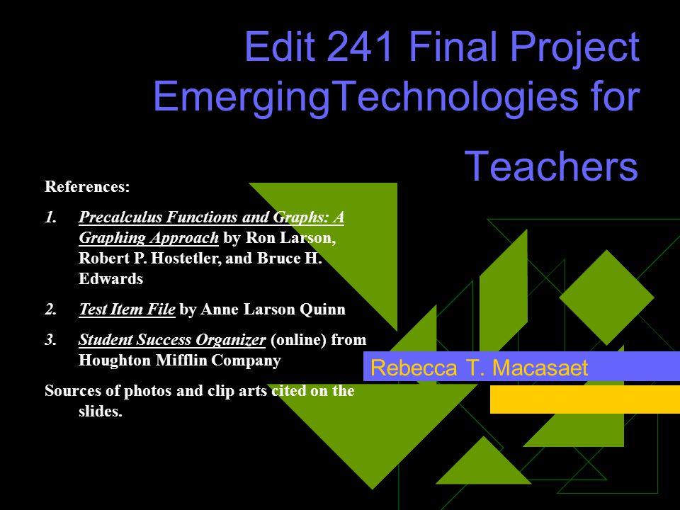 Edit 241 Final Project EmergingTechnologies for Teachers