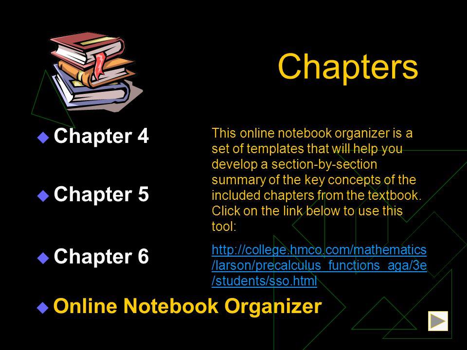 Chapters Chapter 4 Chapter 5 Chapter 6 Online Notebook Organizer