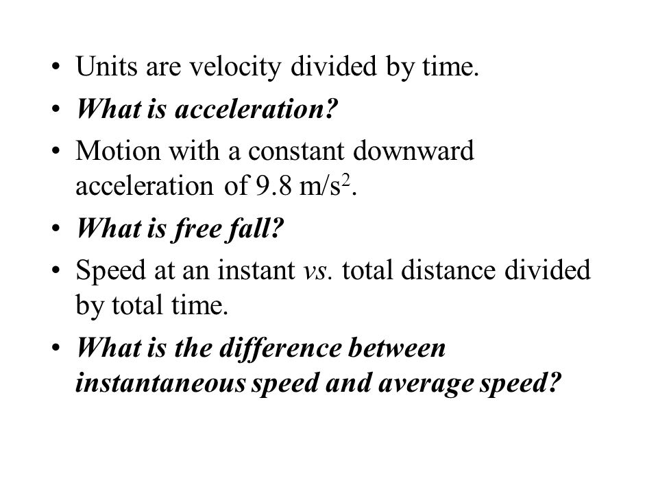 Units are velocity divided by time.