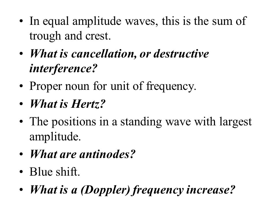 In equal amplitude waves, this is the sum of trough and crest.