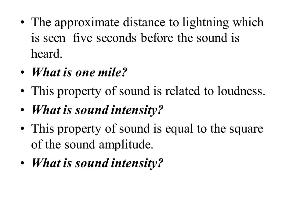 The approximate distance to lightning which is seen five seconds before the sound is heard.