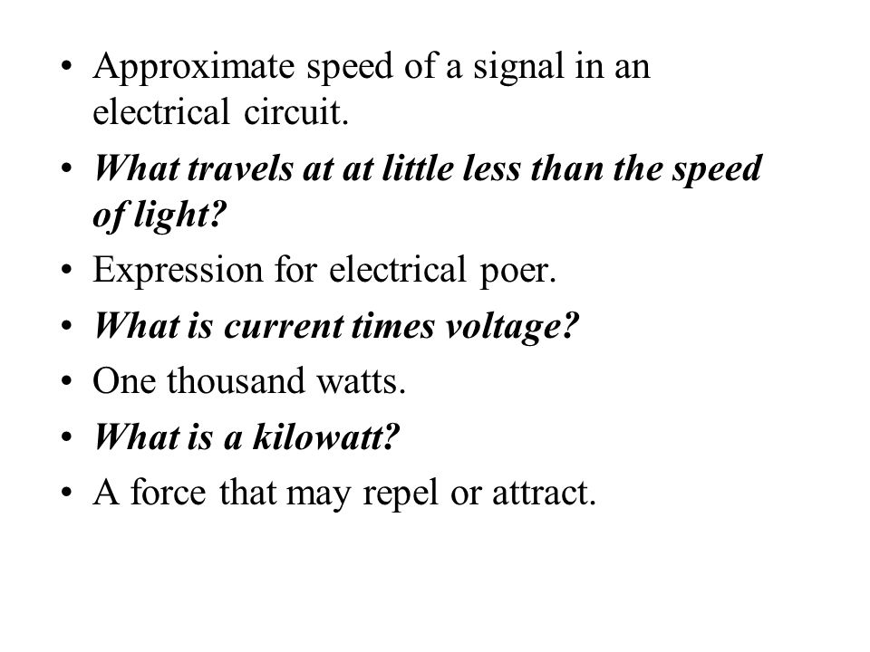 Approximate speed of a signal in an electrical circuit.