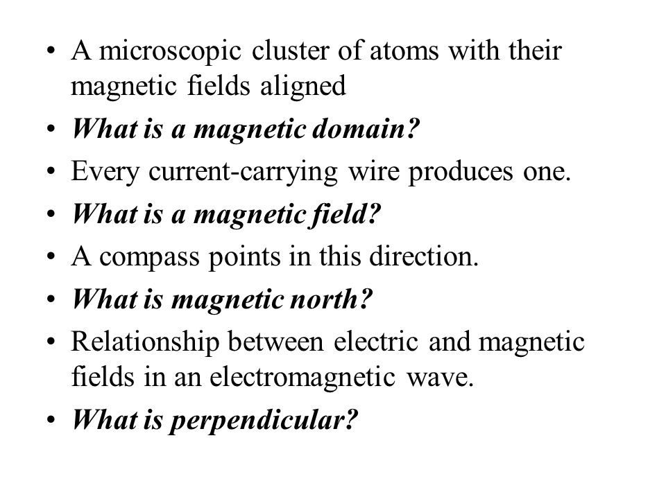 A microscopic cluster of atoms with their magnetic fields aligned