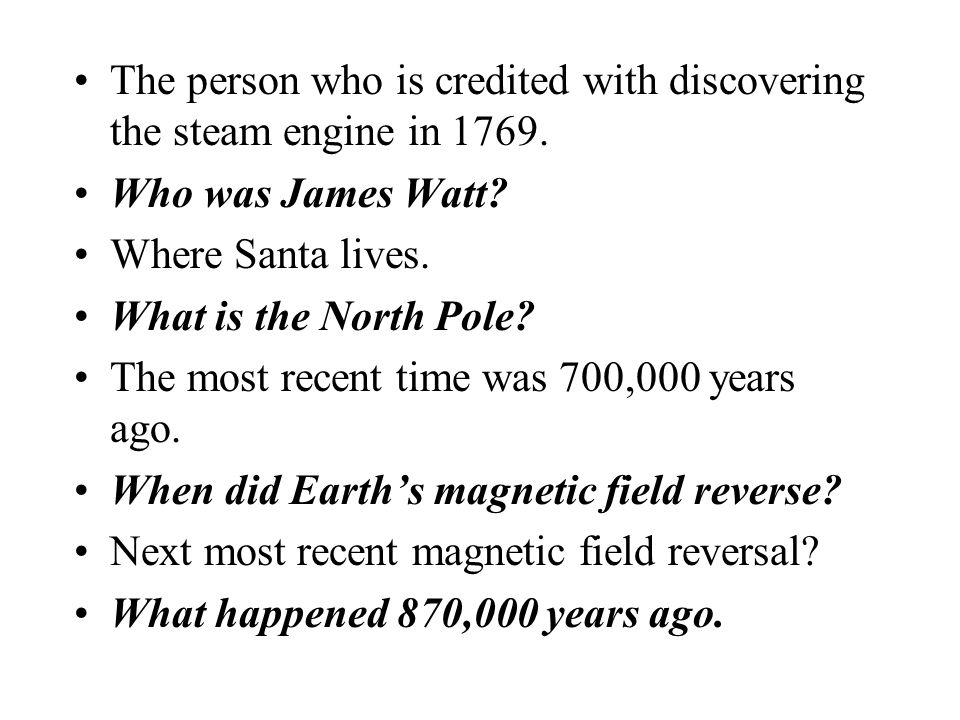 The person who is credited with discovering the steam engine in 1769.