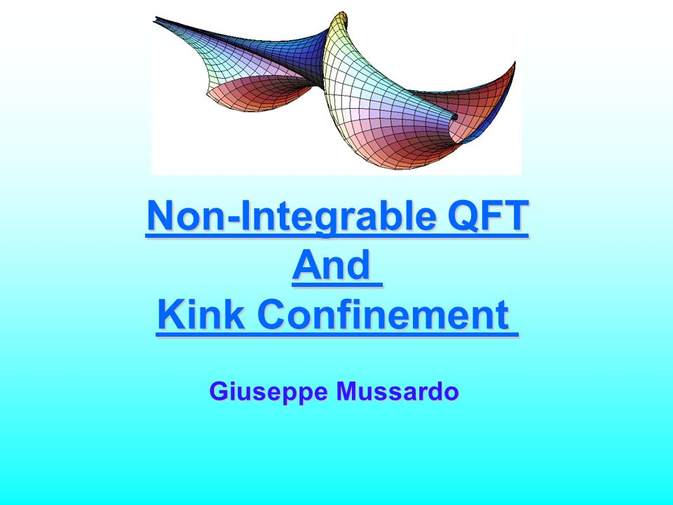Non-Integrable QFT And Kink Confinement