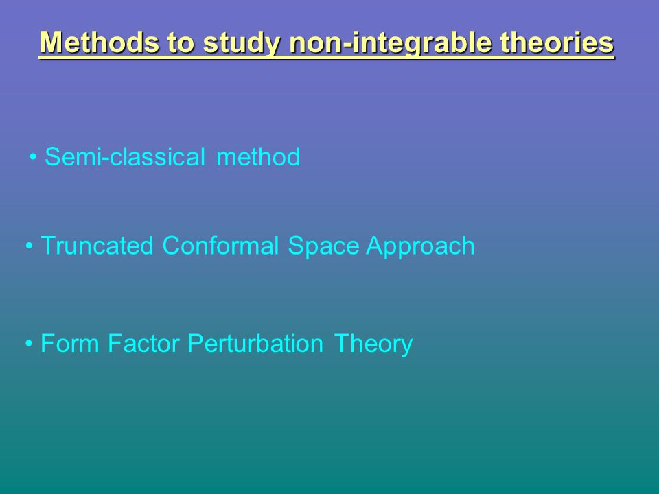 Methods to study non-integrable theories