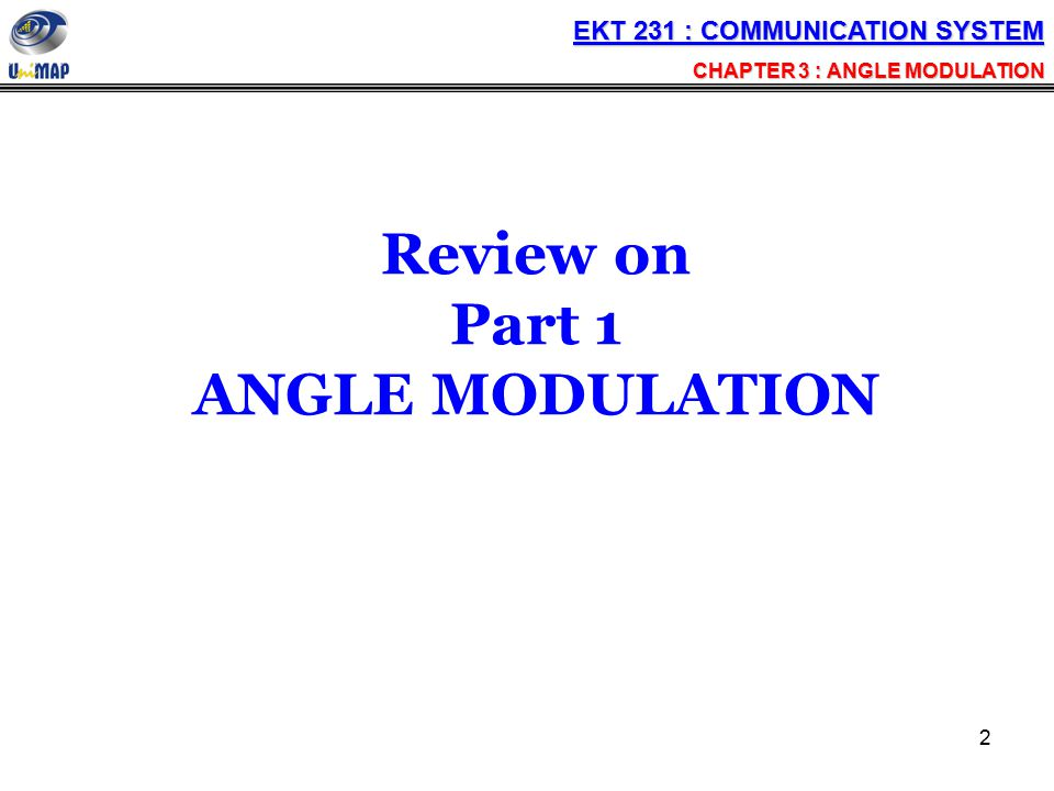 Review on Part 1 ANGLE MODULATION