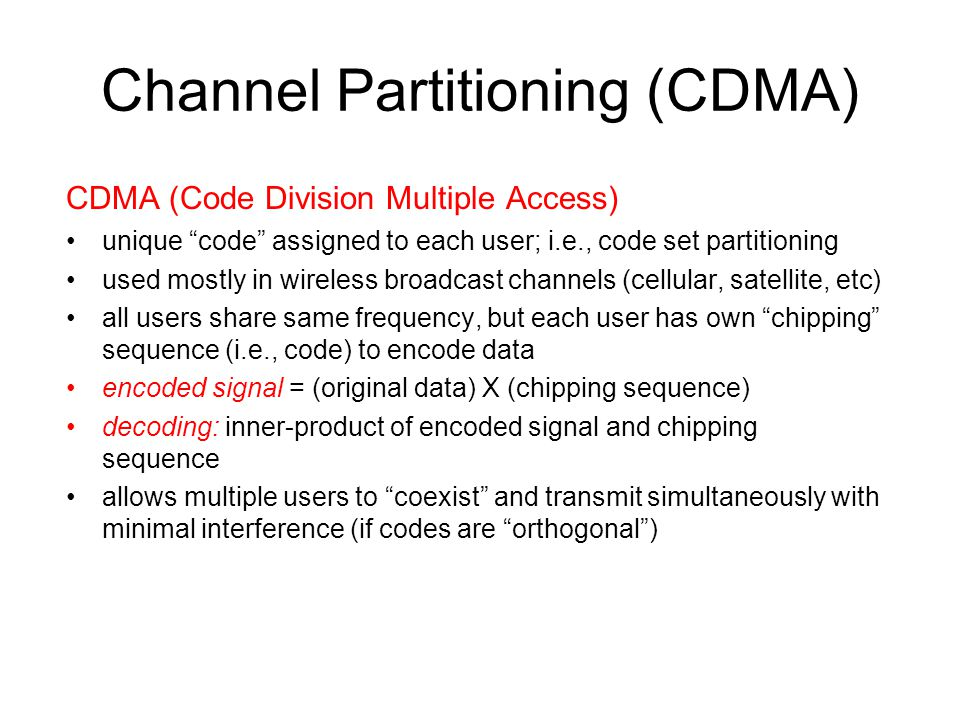 Channel Partitioning (CDMA)
