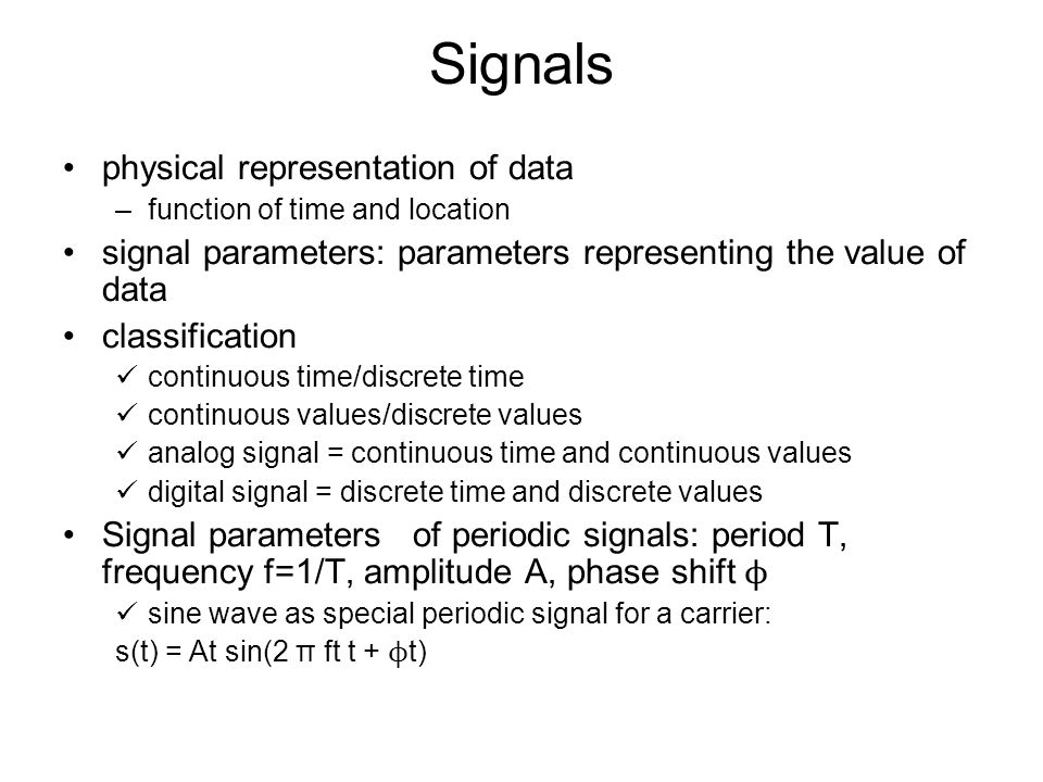 Signals physical representation of data