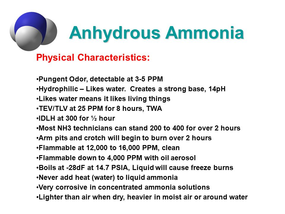 Anhydrous Ammonia Physical Characteristics: