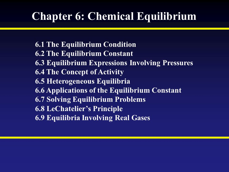 Chapter 6: Chemical Equilibrium